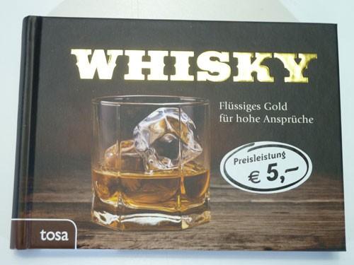 """Buch """"Whisky Flüssiges Gold für hohe Ansprüche"""""""